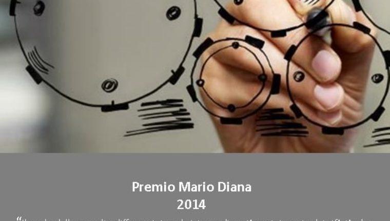 Premio Mario Diana 2014, riaperte le selezioni per un candidato: scadenza l'11 dicembre 2015