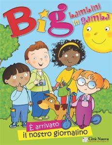 """""""Big"""", il giornalino dei bambini in gamba"""