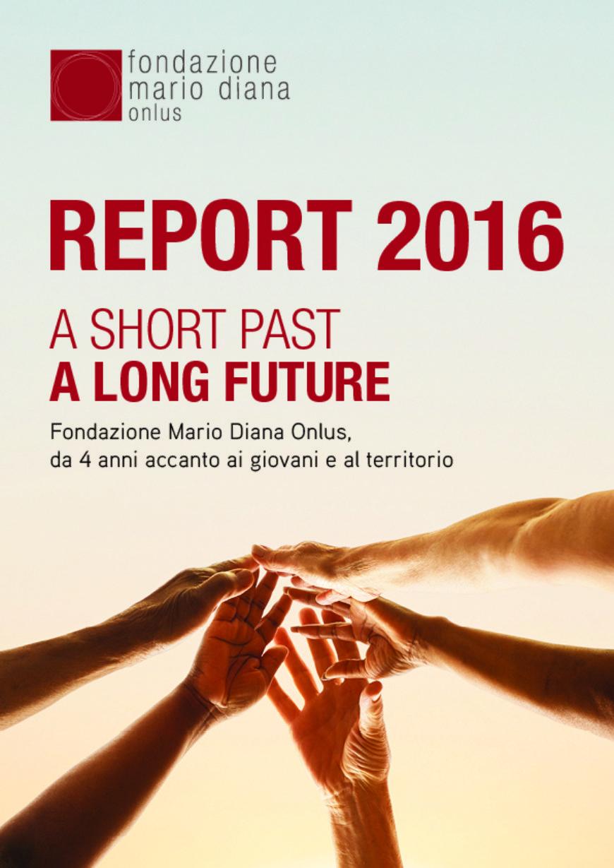 Report 2016, da 4 anni accanto ai giovani e al territorio