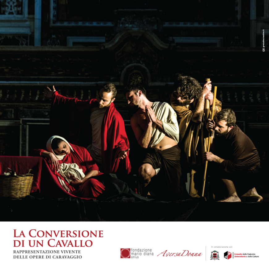 """La Conversione di un Cavallo"", ad Aversa i tableaux vivants di Caravaggio"