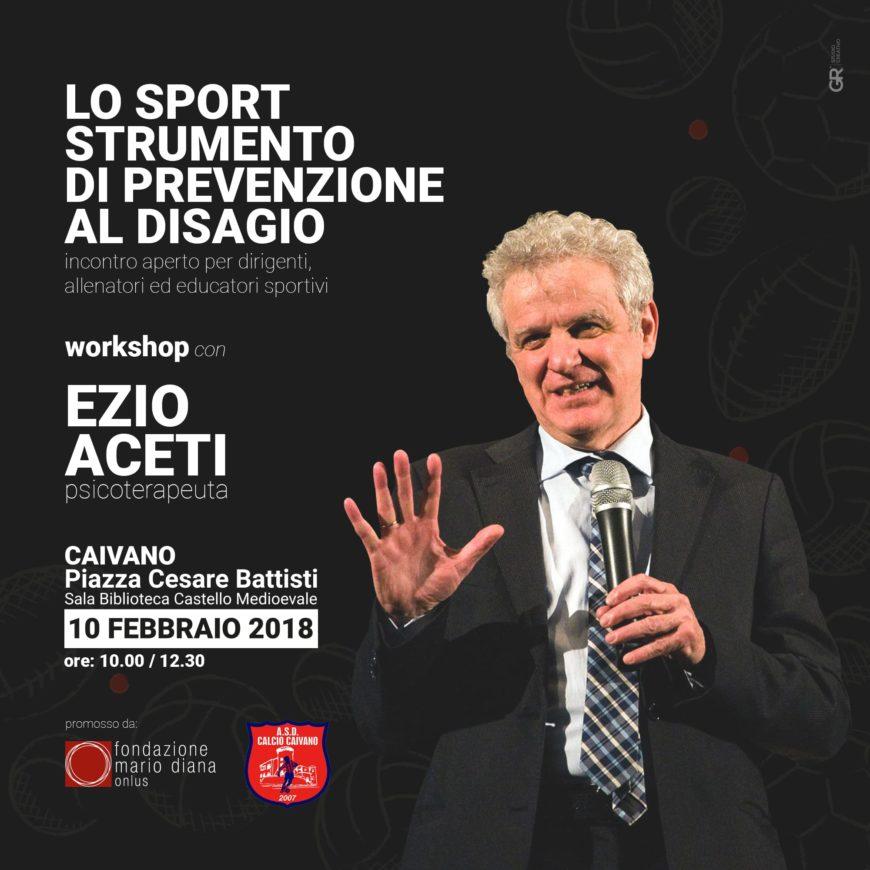 Workshop Sport strumento di prevenzione al disagio a cura di Ezio Aceti